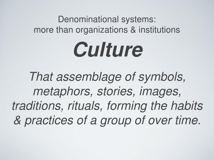 Denominational systems: