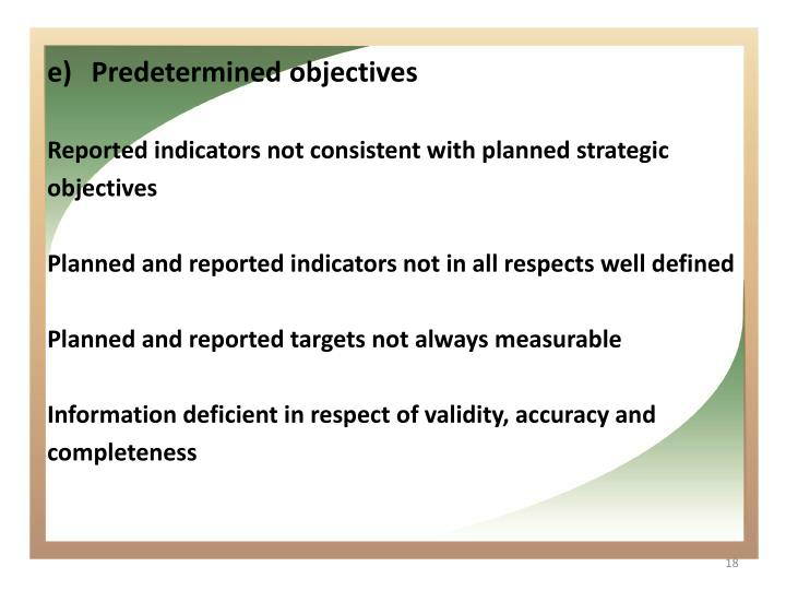Predetermined objectives