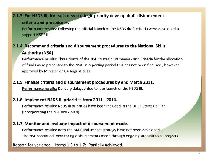 2.1.3  For NSDS III, for each new strategic priority develop draft disbursement