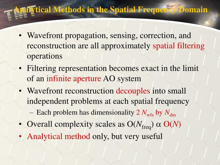 Analytical Methods in the Spatial Frequency Domain