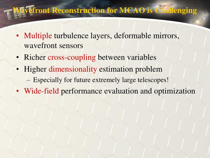 Wavefront Reconstruction for MCAO is Challenging