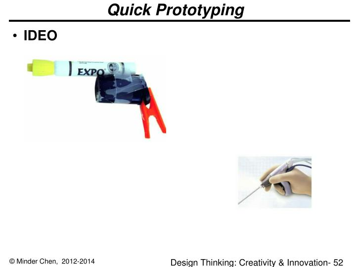 Quick Prototyping