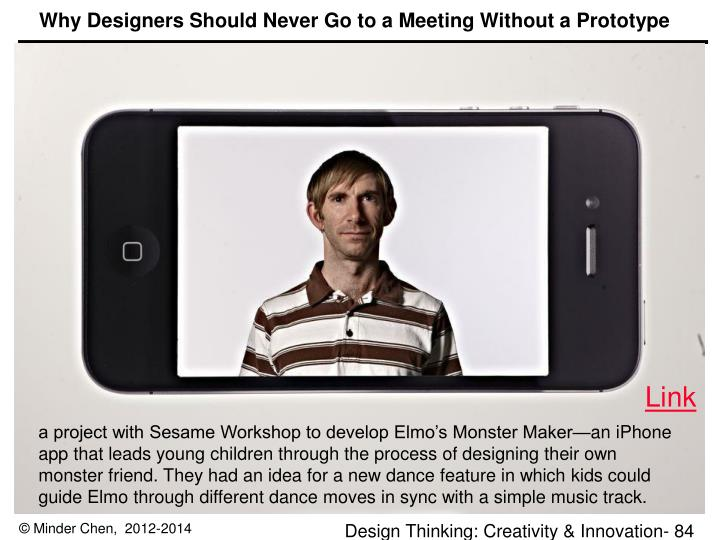 Why Designers Should Never Go to a Meeting Without a Prototype