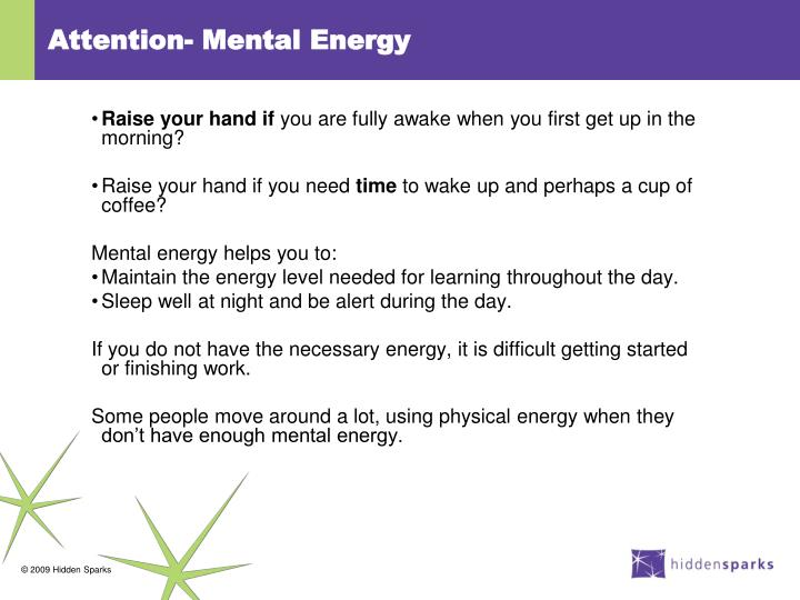 Attention- Mental Energy