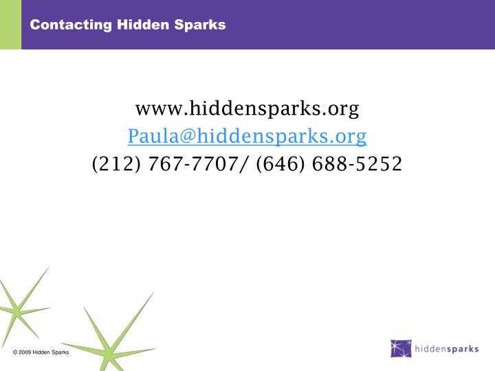 Contacting Hidden Sparks