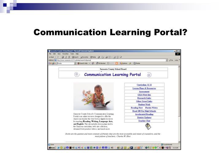 Communication Learning Portal?