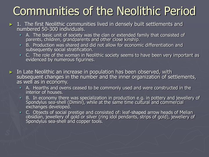 Communities of the Neolithic Period