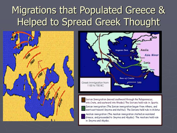 Migrations that populated greece helped to spread greek thought
