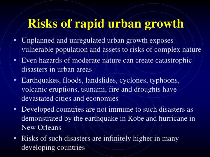 Risks of rapid urban growth