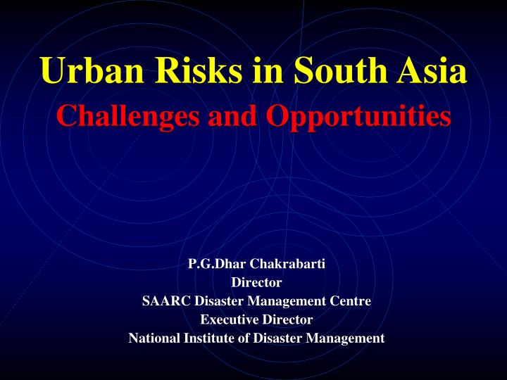 Urban Risks in South Asia