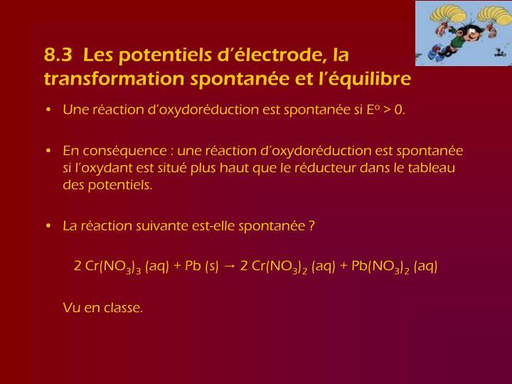 8.3  Les potentiels d'électrode, la