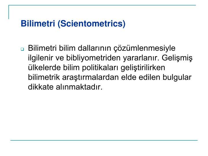 Bilimetri (Scientometrics)
