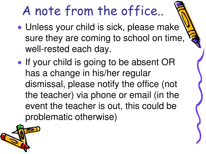 A note from the office..