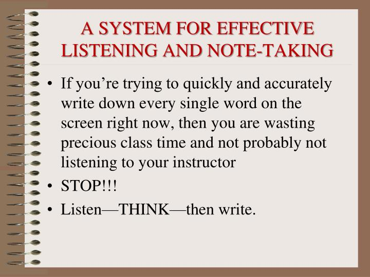a system for effective listening and note taking n.