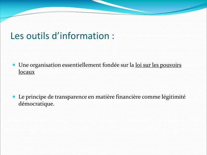 Les outils d'information :