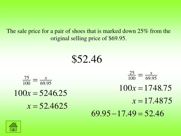The sale price for a pair of shoes that is marked down 25% from the original selling price of $69.95.