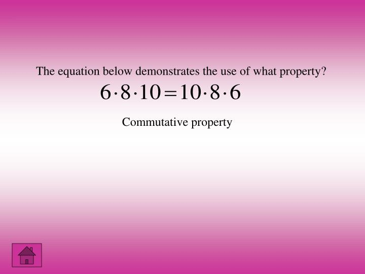 The equation below demonstrates the use of what property?