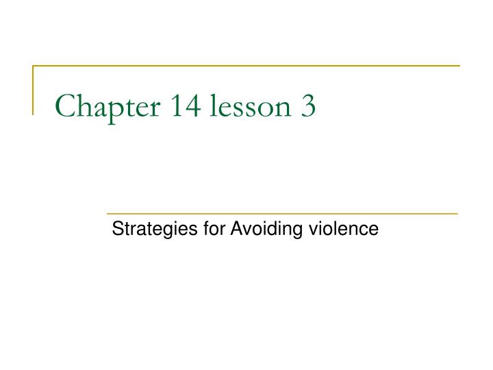 chapter 14 lesson 3