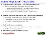 ballista high level repeatable