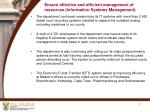 ensure effective and efficient management of resources information systems management