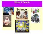 what i teach