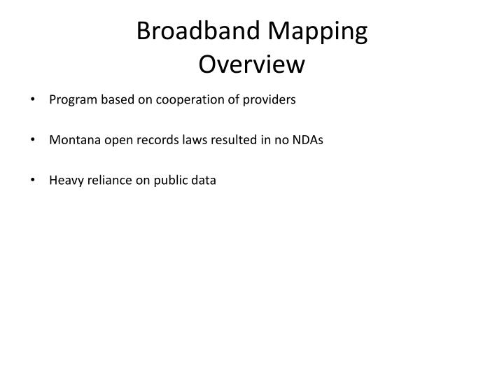 Broadband mapping overview1