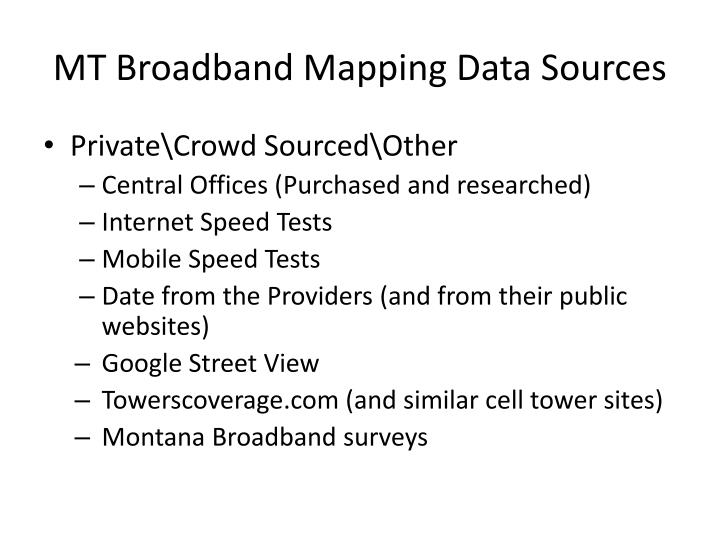 MT Broadband Mapping Data Sources
