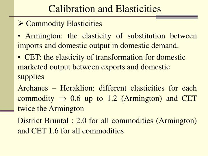 Calibration and Elasticities