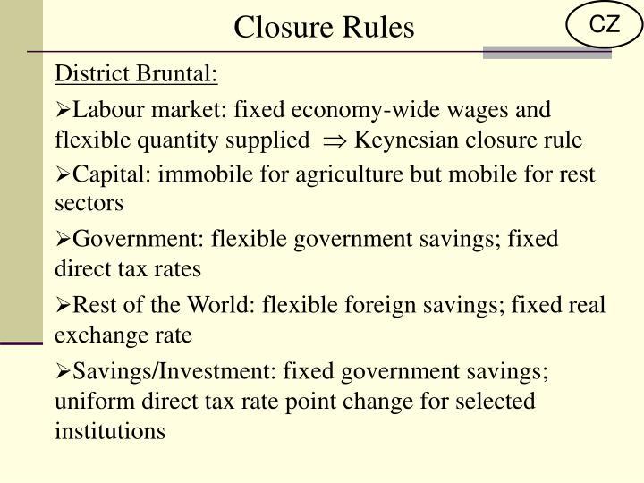 Closure Rules