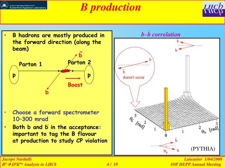 B production
