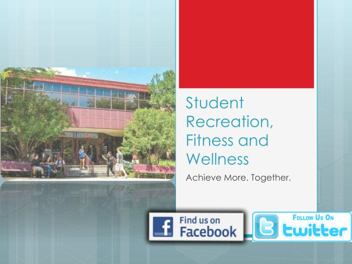 student recreation fitness and wellness n.