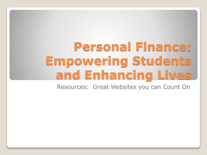 personal finance empowering students and enhancing lives n.