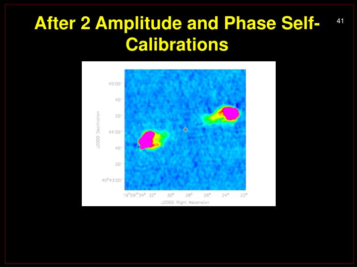 After 2 Amplitude and Phase Self-Calibrations