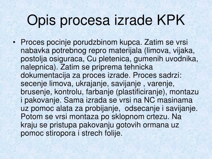 Opis procesa izrade KPK
