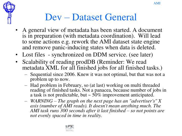 Dev – Dataset General