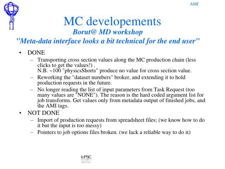 MC developements