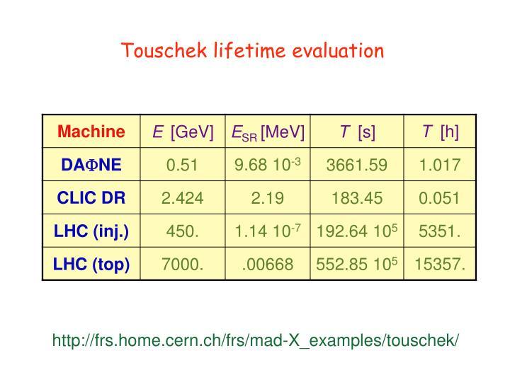 Touschek lifetime evaluation