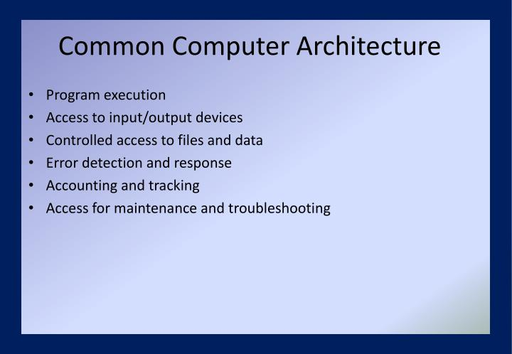 Common Computer Architecture