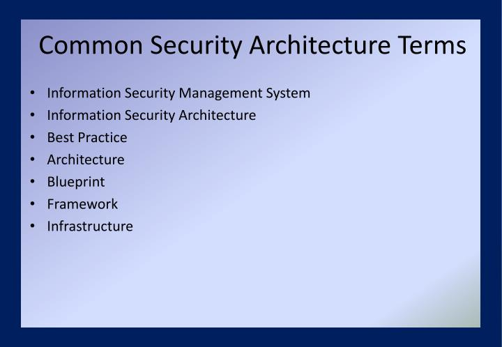 Common Security Architecture Terms
