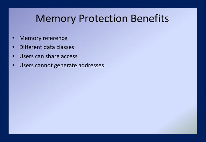 Memory Protection Benefits