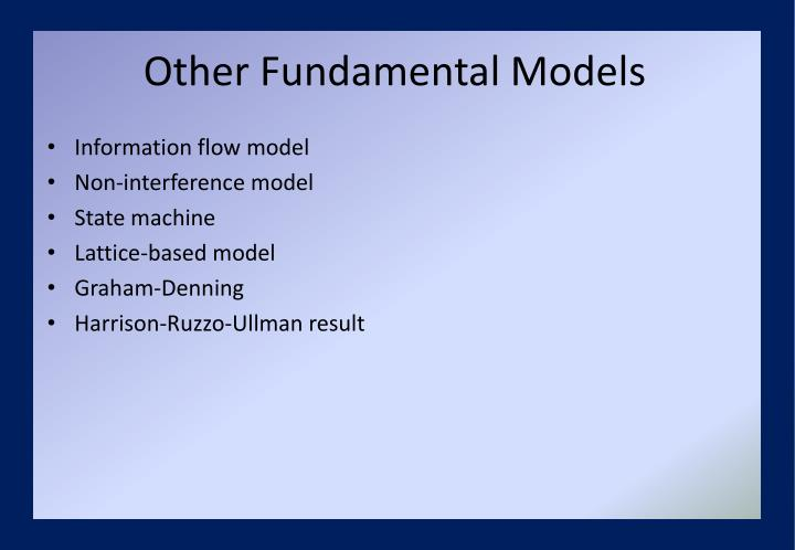 Other Fundamental Models