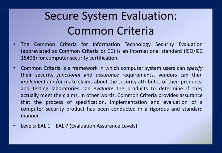 Secure System Evaluation: