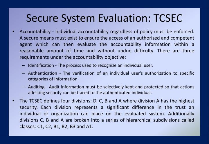 Secure System Evaluation: TCSEC