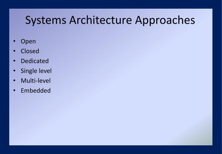 Systems Architecture Approaches