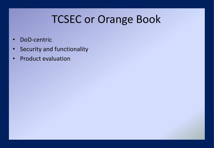TCSEC or Orange Book