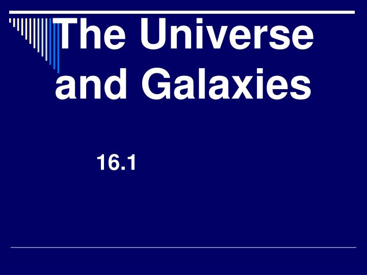 the universe and galaxies n.