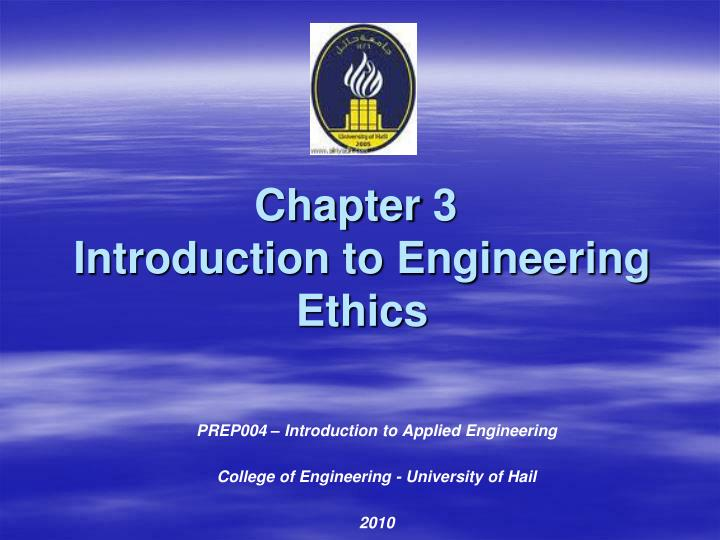chapter 3 introduction to engineering ethics n.