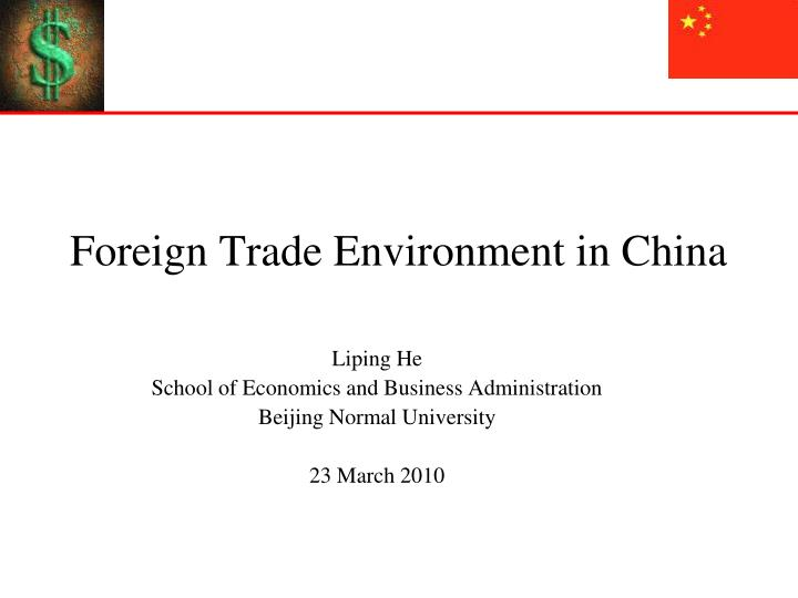 foreign trade environment in china n.