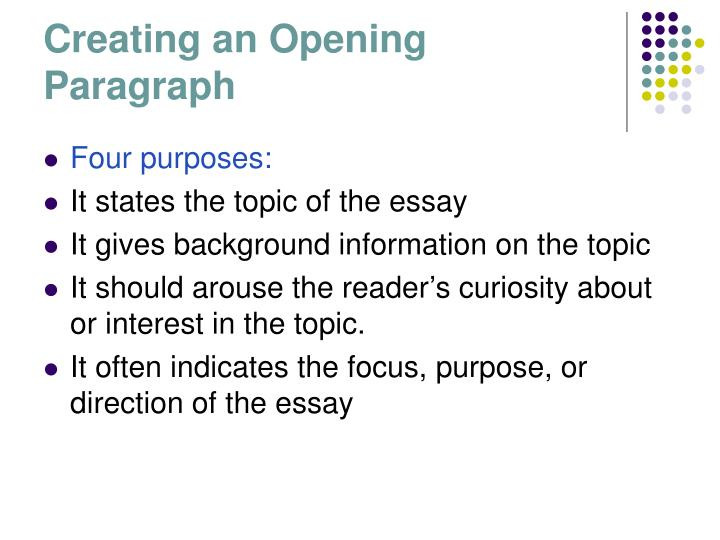 Creating an Opening Paragraph