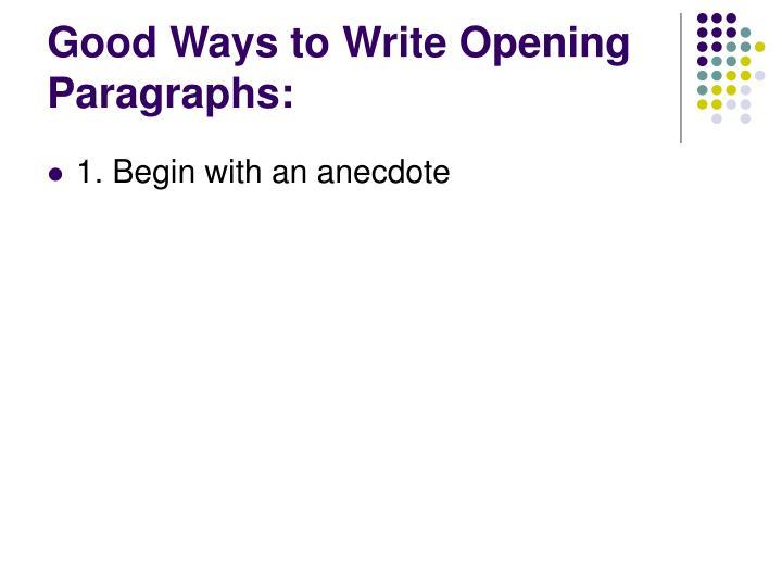 Good Ways to Write Opening Paragraphs: